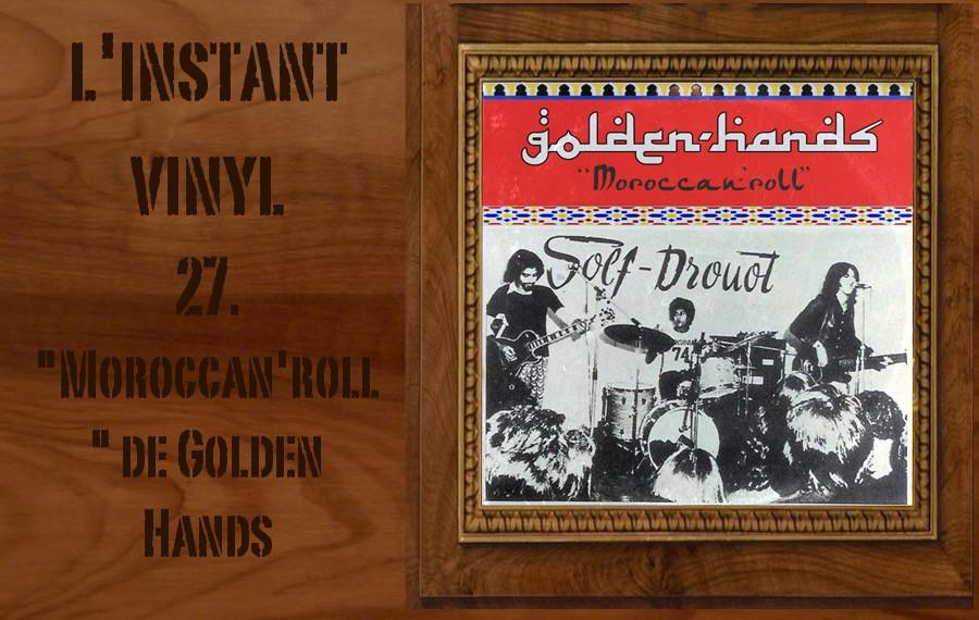 L'instant Vinyle - Golden Hands Djolo Maroc