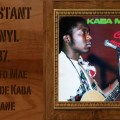 L'instant Vinyle - Kaba Mane Chefo mae Mae Djolo Guinée Bissau