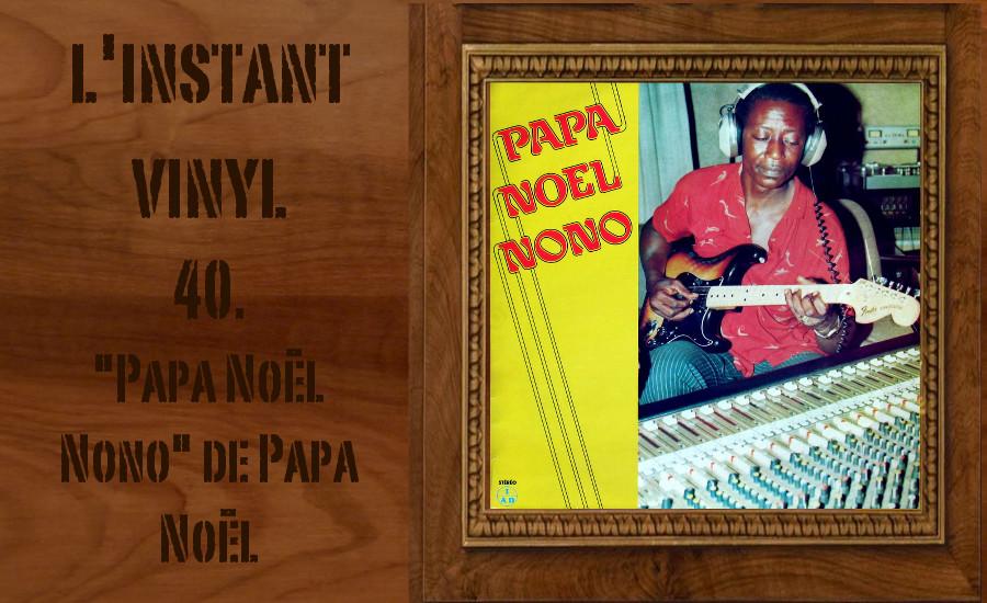 L'instant Vinyle - Papa Noel Nono Djolo RDC