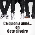 Kiff No Beat Defty Ce qu'on a aimé en Cote d'Ivoire
