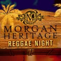 Morgan Heritage Reggae Night