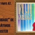 L'instant vinyl, Fuji Garbage, Sikiru Ayinde Barrister