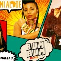 Yemi Alade, Admiral T, Lady Leshurr, Bum Bum, Remix