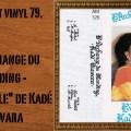 L'instant vinyl, Kadé Diawara, L'Archange du Manding - L'Eternelle