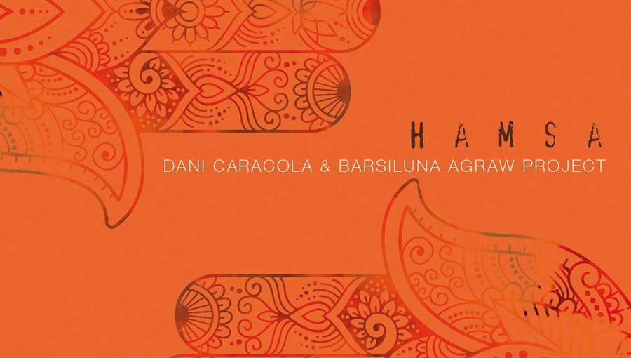 Hamsa, Dani Caracola, Barsiluna Agraw Project, musique berbère, amazigh, gnawa, musique itinérantes, Catalogne, kabyle