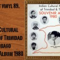 L'instant vinyl, Indian Cultural Pageant of Trinidad & Tobago, Souvenir Album 1980, chutney, musique indienne, caraïbes