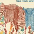 Tapan meets Generation Taragalte, Tapan, drone, jazz, groupe serbe, Belgrade, indus, Génération Taragalte, touareg, rock, groupe marocain, Atlas, Soundway Records