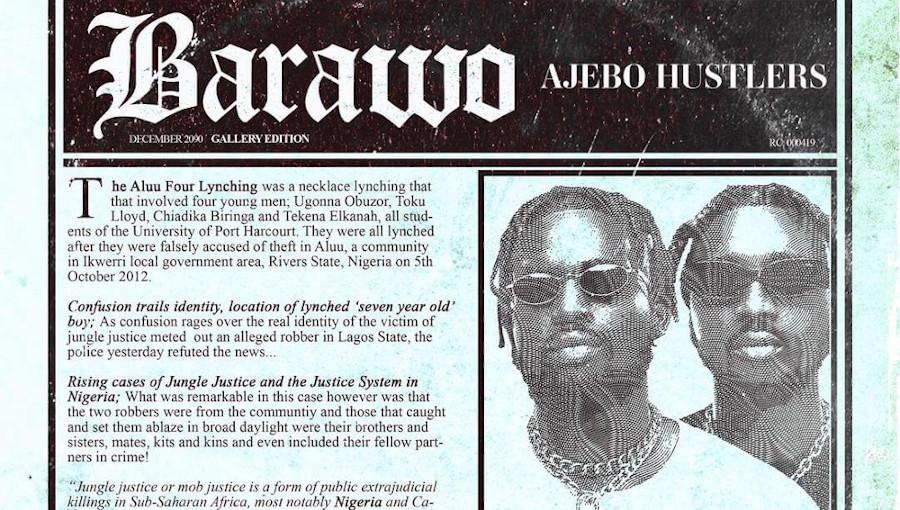 Barawo, Port Harcourt, Abejo Hustlers, mob justice, jungle justice, justice populaire, lynchage, nouveau titre, rap, rap nigerian