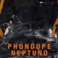 Phondupe, Neptuno, breakbeat, sample cubain, musique cubaine, musique électronique, Rich Lucano, producteur australien, chemical brothers, the avalanches