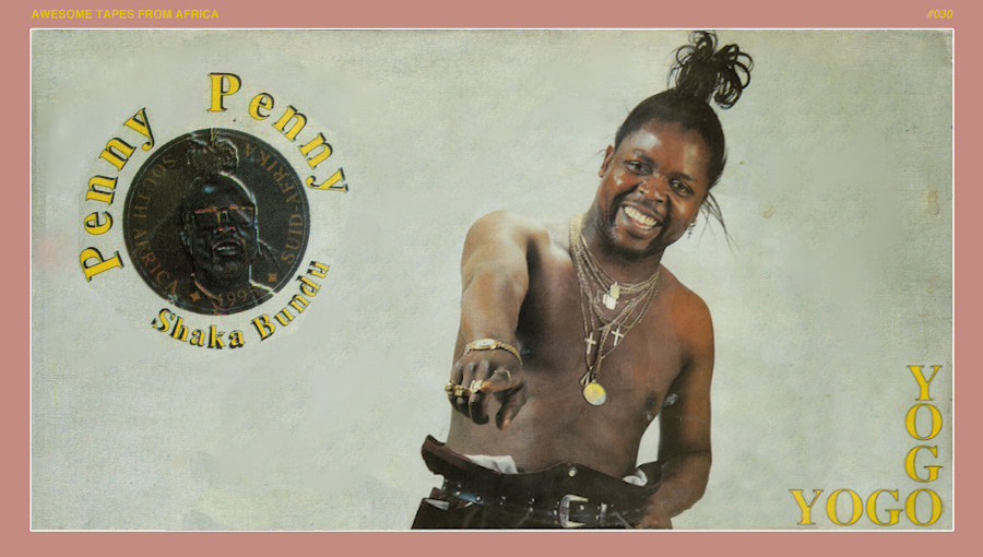 Penny Penny, Yogo Yogo, Awesome tapes from africa, tsonga disco, shangaan, shangaan disco King, reedition, tsonga, chanteur sud-africain, concierge, star