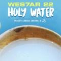 Wes7ar 22, Holy Water, 4Play, musique ghana, musique nigeria, afrobeat, afropop, fusion, nouveau clip, nouvelle chanson, chanteur nigerian
