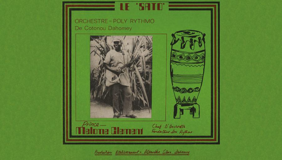 Tout Puissant Poly Rythmo de Cotonou, Albarika, Acid Jazz Records, son béninois, musique béninoise, reedition, Prince Melome Clement, afrobeat, afrofunk, Cotonou, Le Sato, Dahomey, vaudou, ceremonie