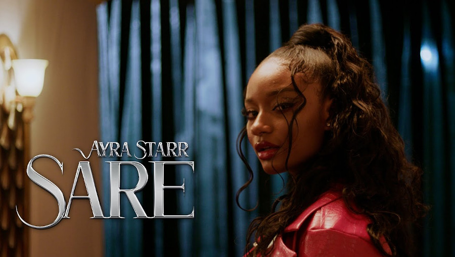 Sare, Ayra Starr, afropop, afrobeat, Mavin Records, nouveau clip, chanteuse nigériane, Lekan, Afolabi Olalekan, naija, musique nigeriane, alté, fusion