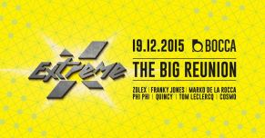 EXTREME - The Big Reunion @ BOCCA 19/12/15