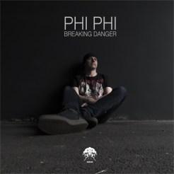 Phi Phi, Breaking Danger
