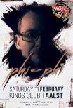 Phi Phi @ Kings Club Aalst