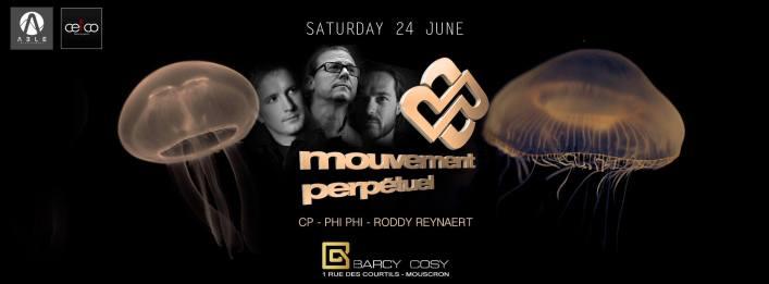 Mouvement Perpétuel night @ Barcy Cosy