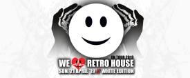 We Love Retro House @ Acte 3 21 04 19