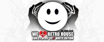 We Love Retro House @ Acte 3 21 04 19