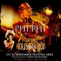 Phi Phi @ House of God 2017