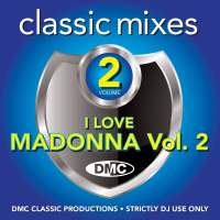 DMC Classic Mixes I Love Madonna Vol. 2