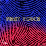 First Touch – Pleasure For Your Treasure