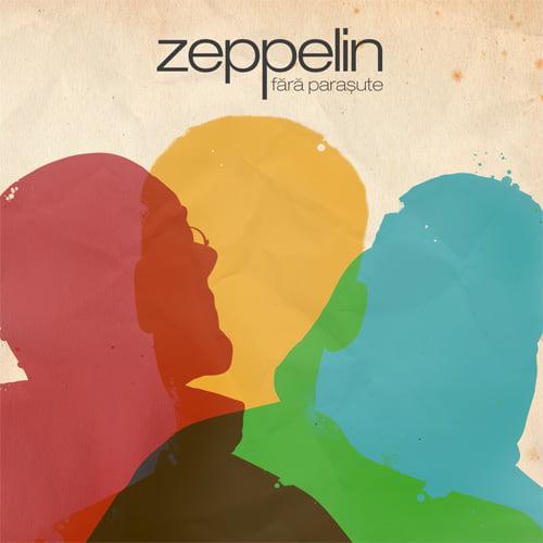 Zeppelin – Fara parasute (Hades Records – 2009)