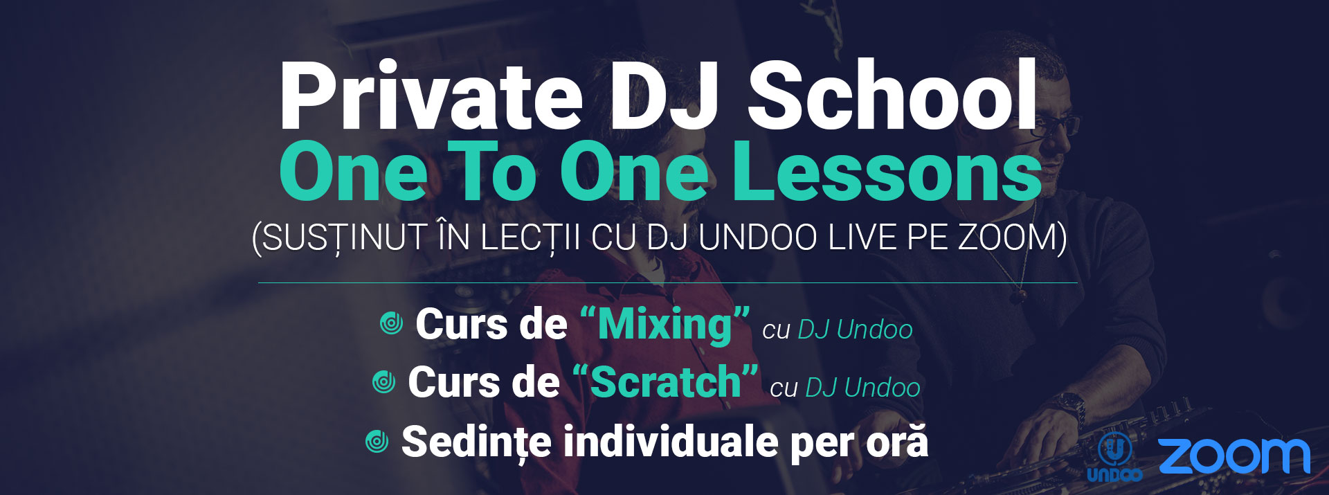 One To One Lessons Live cu DJ Undoo pe Zoom