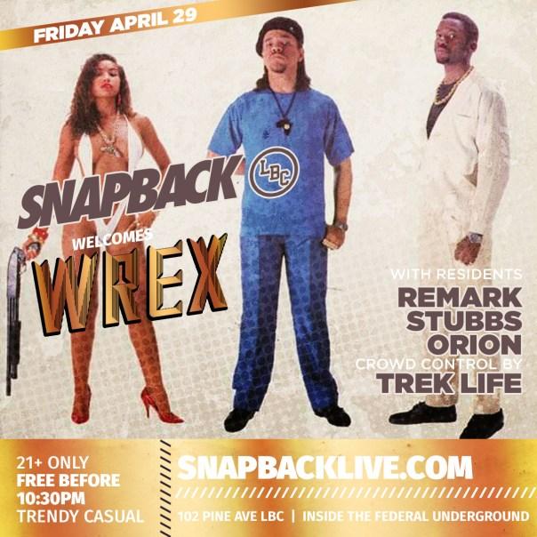 snapback lbc dj wrex los angeles