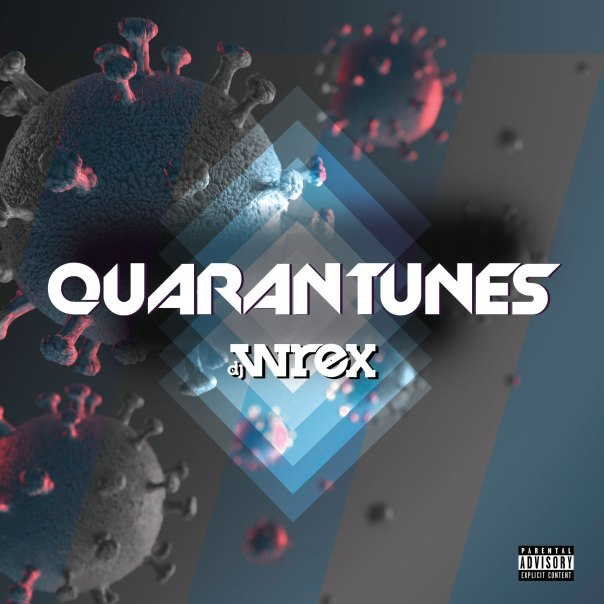 quarantunes dj wrex coronavirus covi-19 los angeles