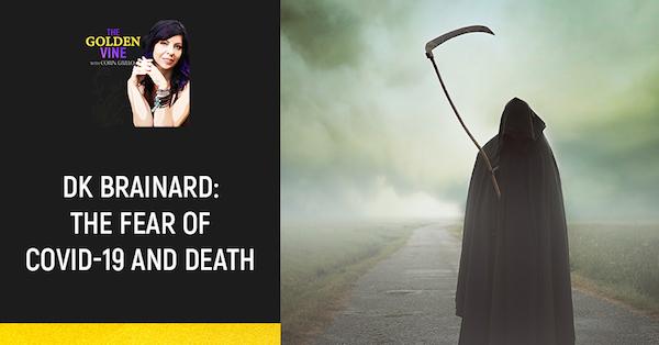 4TGV Corin Grillo Golden Vine podcast covid fear of death