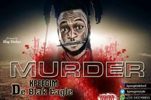 Blak Eagle - Murder (Prod by Big Dollar)