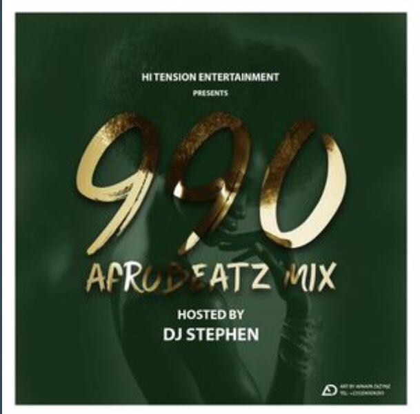DJ Stephen - 990 AfroBeatz (Mixtape)