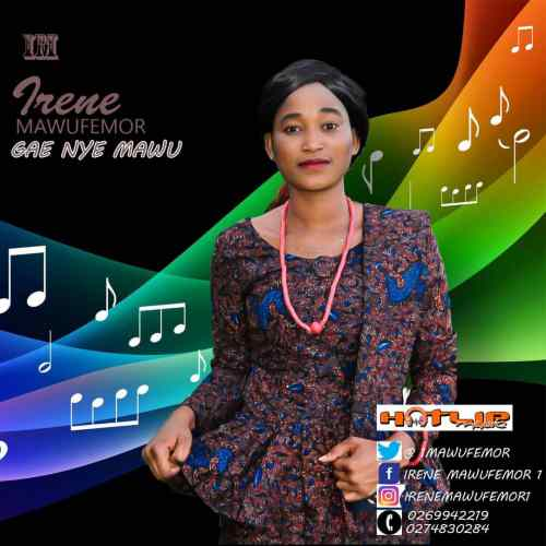 Download: Irene Mawufemor – Gae Nye Mawu