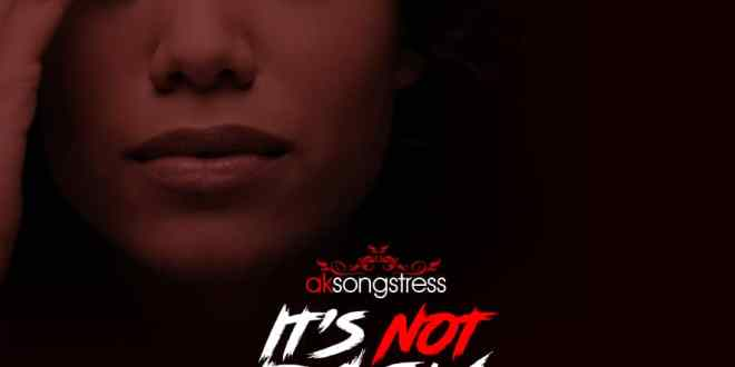 "AK Songstress drops first single ""It's Not Easy"" ahead of new Reggae EP"