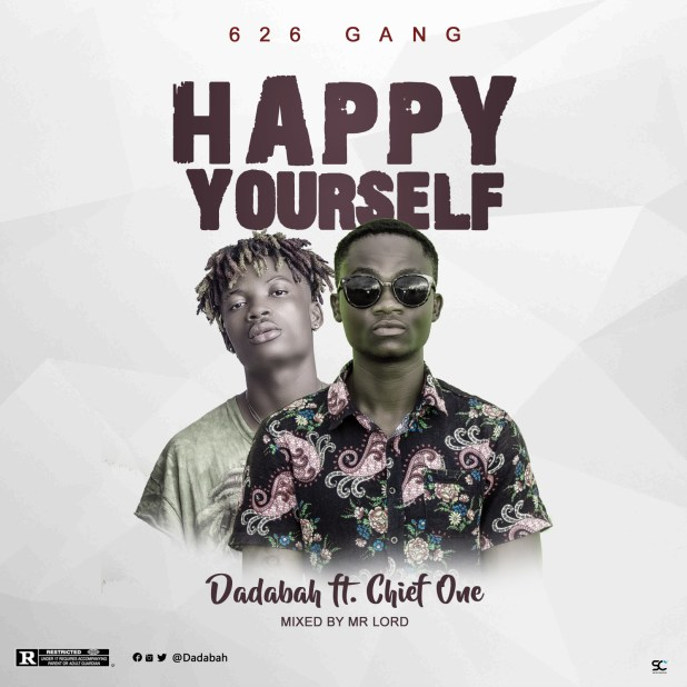 Dadabah Ft Chief One - Happy Yourself (Mixed By Mr. Lord)