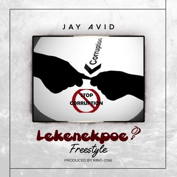 Jay Avid - Lekenekpoe Freestyle