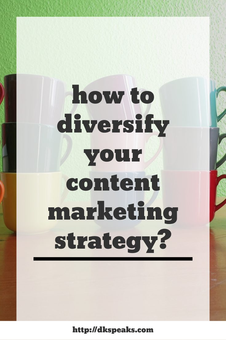 how to diversify your content marketing strategy