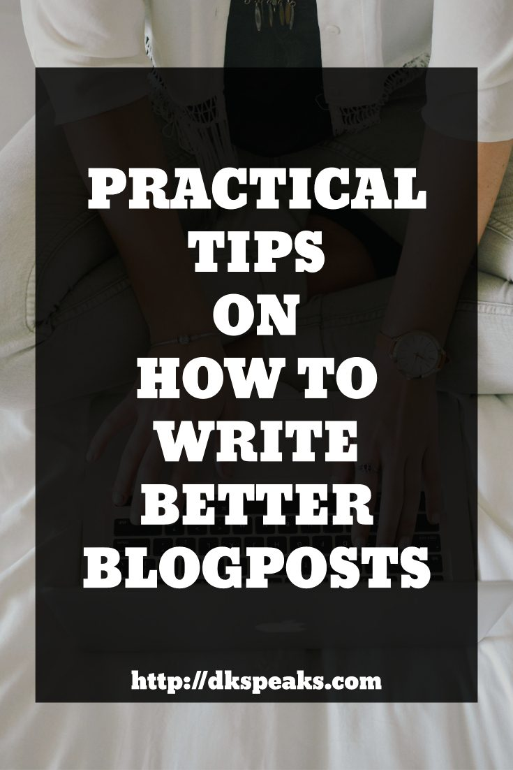tips to writing better blog posts