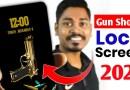 अपने फोन पर Gun Lock Screen कैसे लगाएं ?