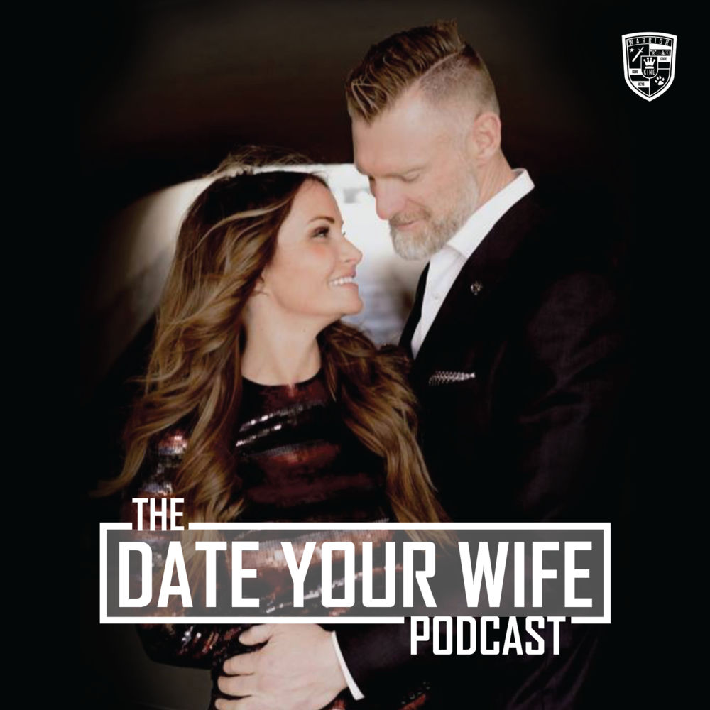 Date Your Wife Podcast