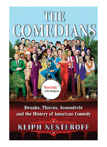 Comedians: Drunks, Thieves, Soundrels