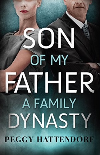 Son of My Father by Peggy Hattendorf