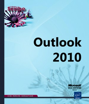 OUTLOOK 2010 (Scribe)