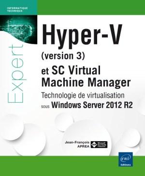 Hyper-V (version 3) et System Center Virtual Machine Manager