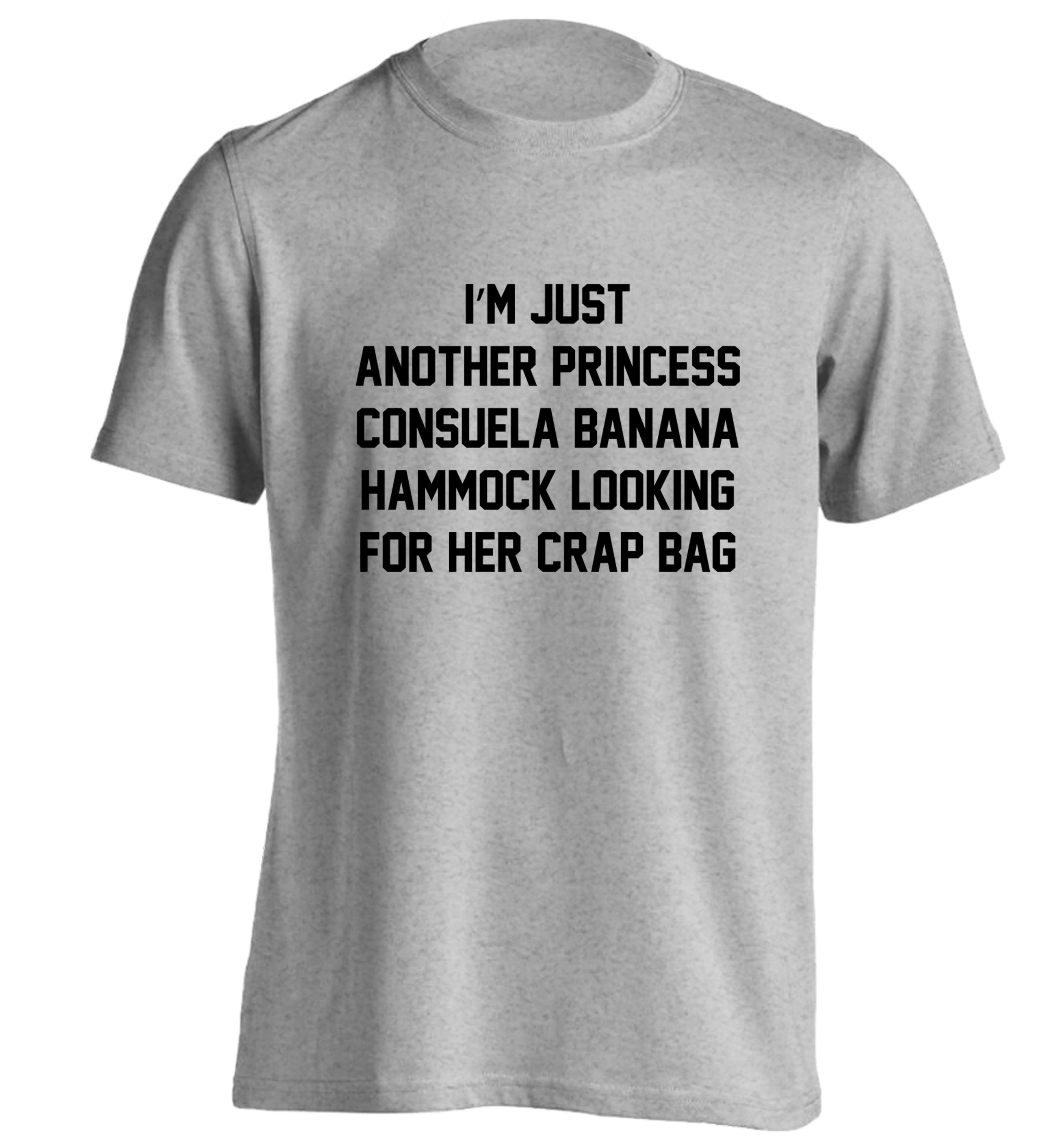 I M Just Another Princess Consuela Banana Hammock Looking For Her Crap Bag T Shirt Friends