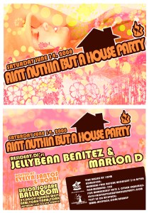 SATURDAY - June 14th - AINT NUTHIN BUT A HOUSE PARTY @ the Union Square Ballroom