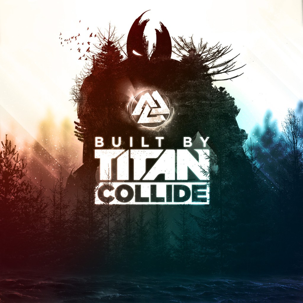 Built-by-Titan-Collide-Single-Artwork