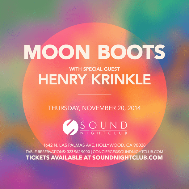 Sound Presents Moon Boots w/ Special Guest Henry Krinkle