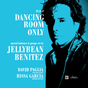 Dancing Room Only w/ Jellybean Benitez (Funhouse Classic Set) w/David Paglia & Rissa Garcia at Cielo
